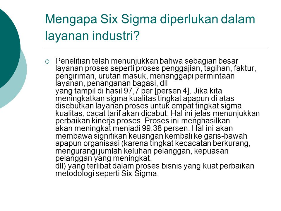 Mengapa Six Sigma diperlukan dalam layanan industri
