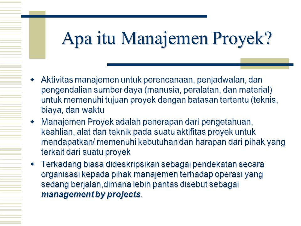 Apa itu Manajemen Proyek