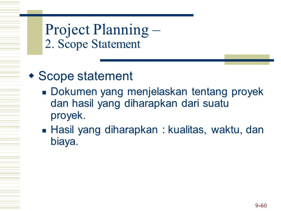 Project Planning – 2. Scope Statement