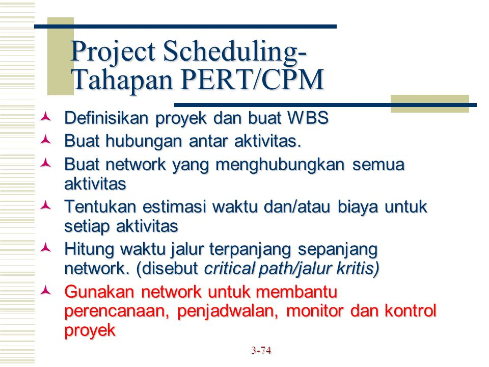 Project Scheduling- Tahapan PERT/CPM