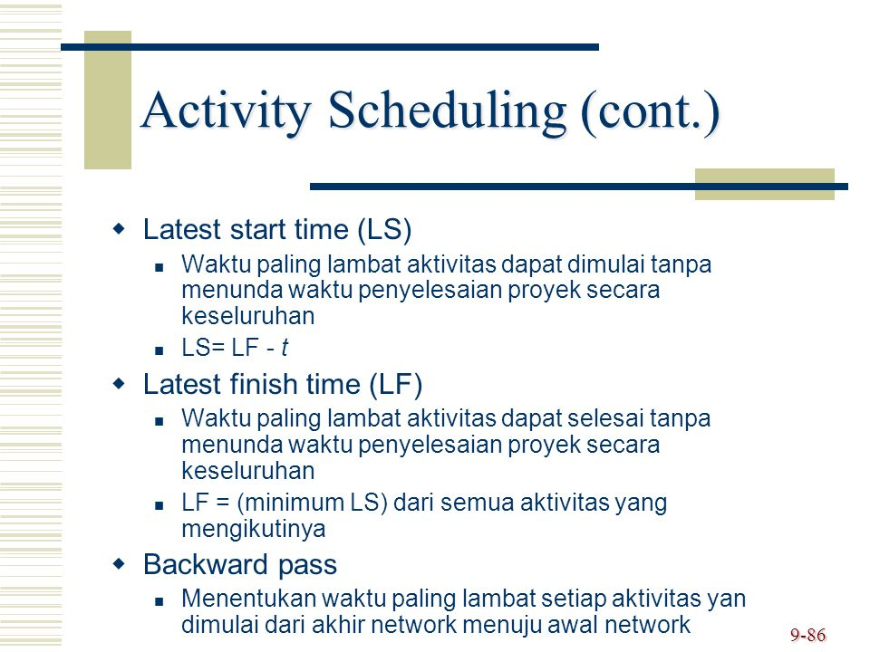 Activity Scheduling (cont.)