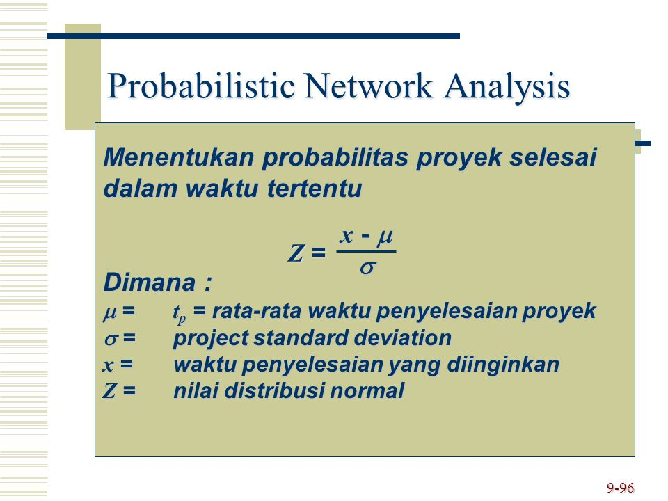 Probabilistic Network Analysis
