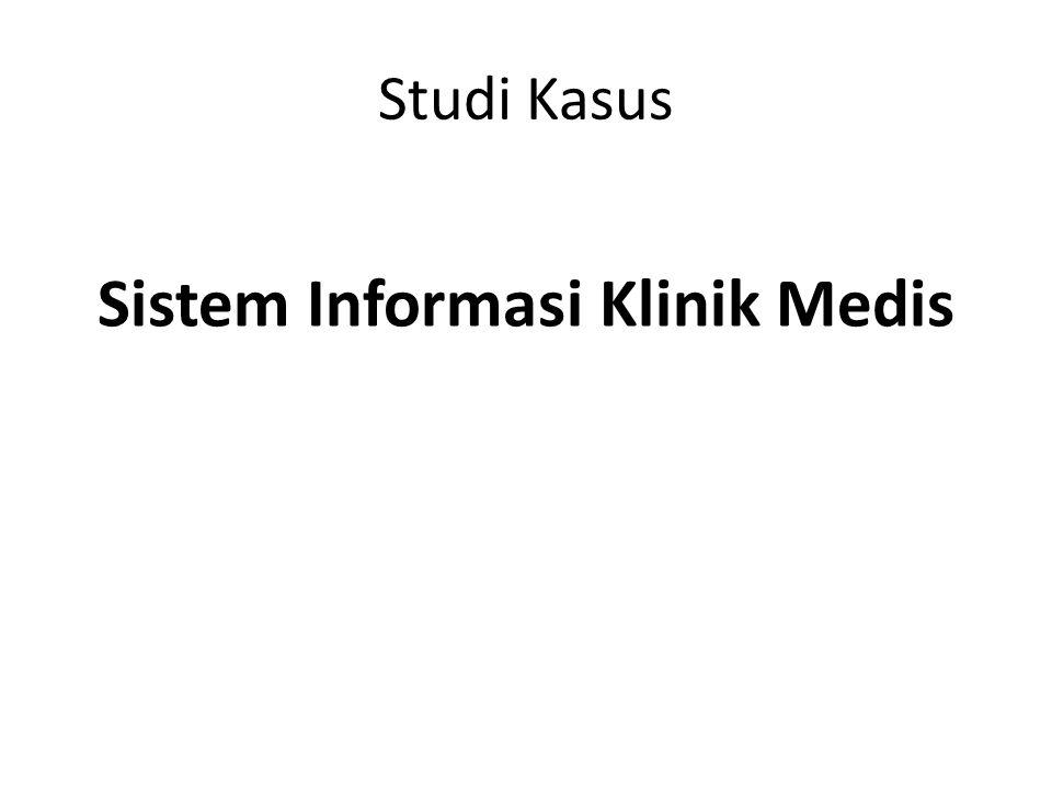 Sistem Informasi Klinik Medis
