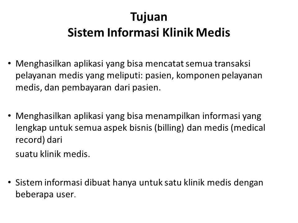 Tujuan Sistem Informasi Klinik Medis