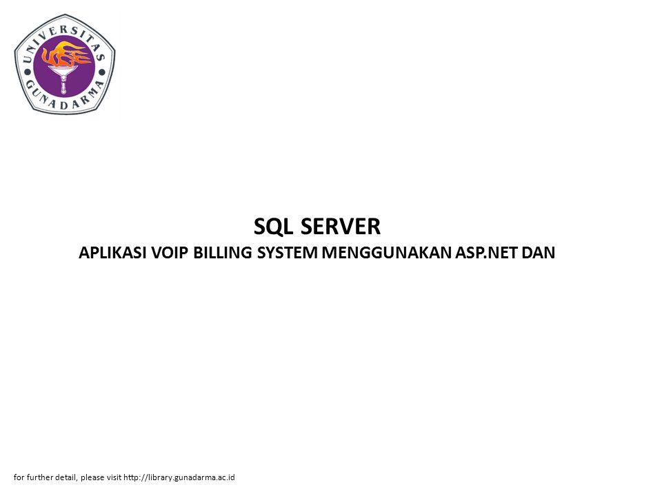 SQL SERVER APLIKASI VOIP BILLING SYSTEM MENGGUNAKAN ASP.NET DAN