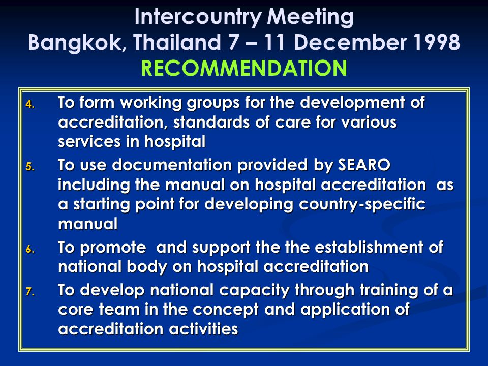 Intercountry Meeting Bangkok, Thailand 7 – 11 December 1998 RECOMMENDATION