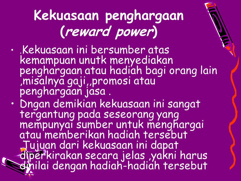 Kekuasaan penghargaan (reward power)