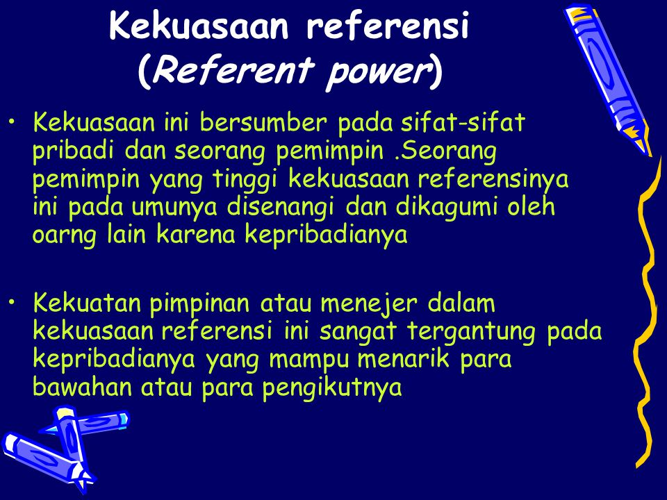 Kekuasaan referensi (Referent power)