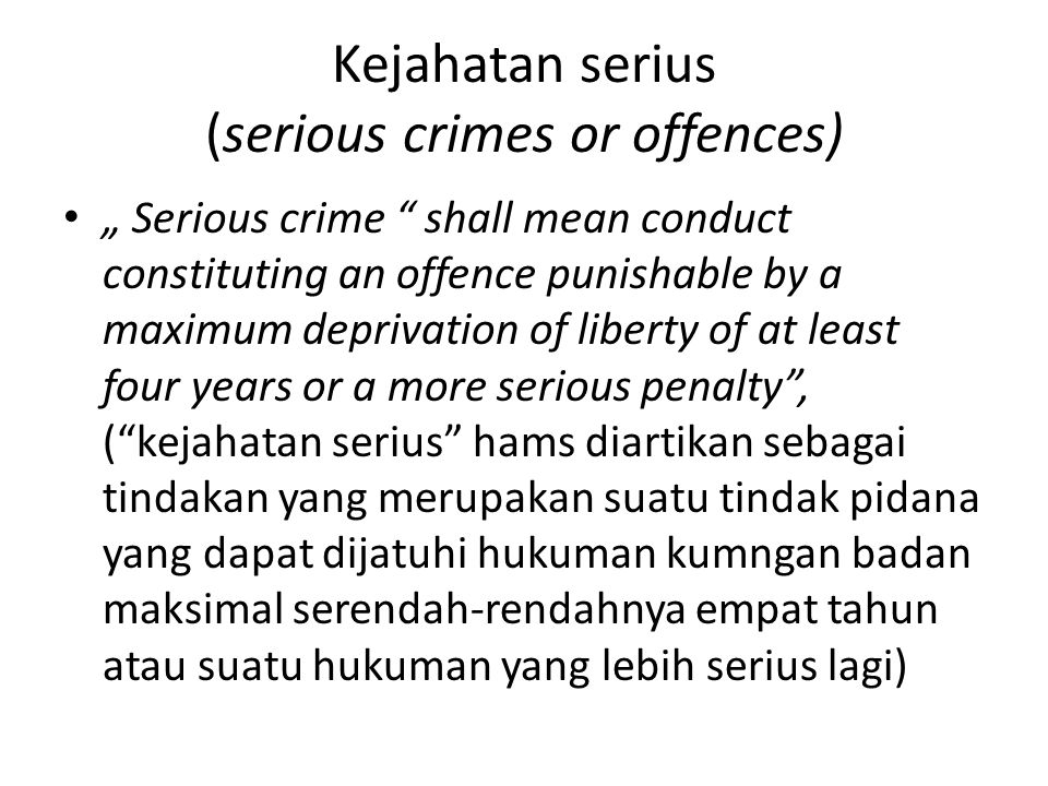 Kejahatan serius (serious crimes or offences)