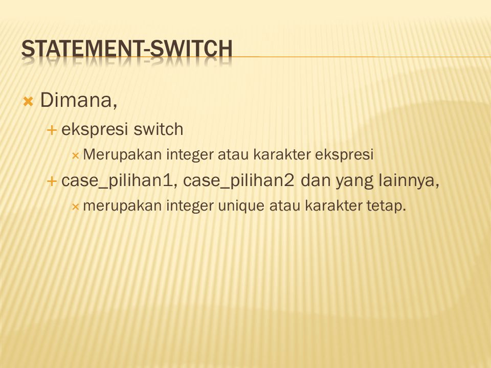 statement-switch Dimana, ekspresi switch