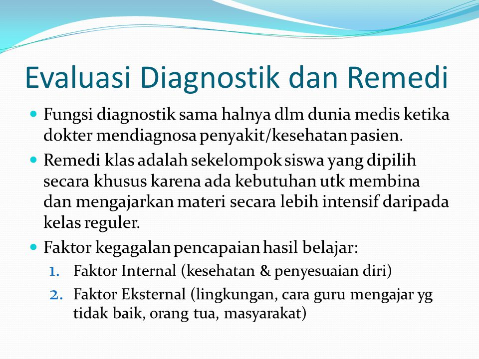 Evaluasi Diagnostik dan Remedi