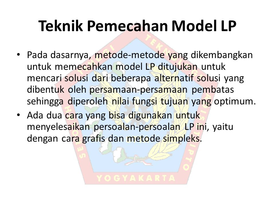 Teknik Pemecahan Model LP