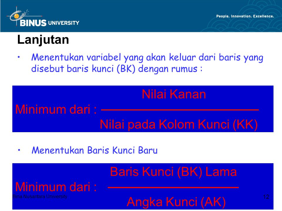 Nilai Kanan Minimum dari : Nilai pada Kolom Kunci (KK)