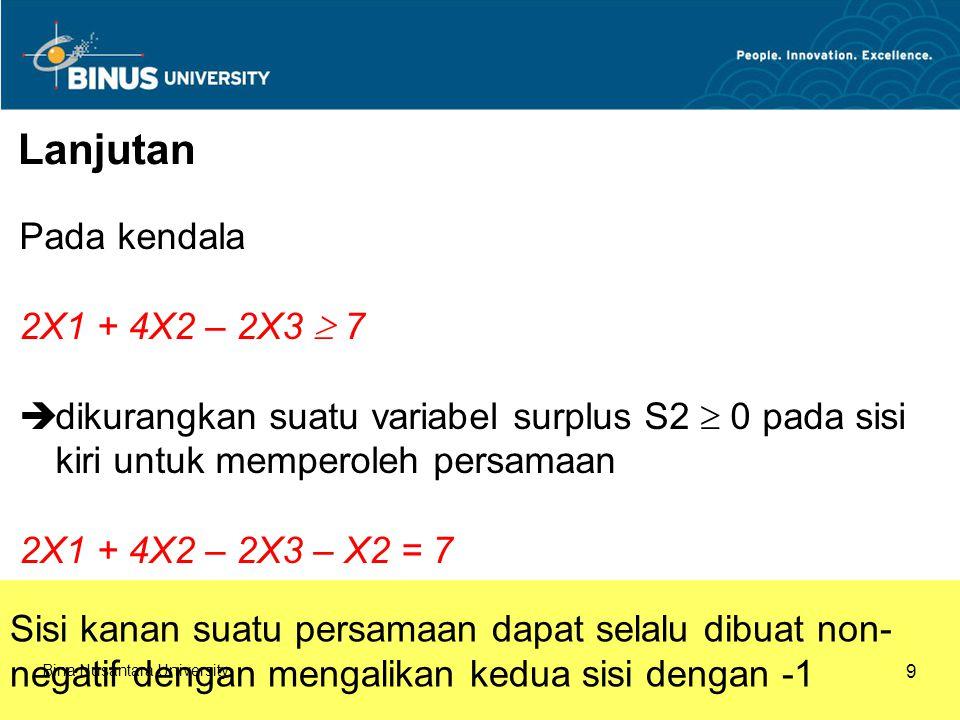 Lanjutan Pada kendala 2X1 + 4X2 – 2X3  7