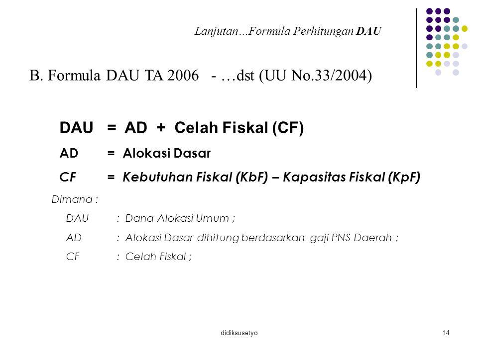 B. Formula DAU TA 2006 - …dst (UU No.33/2004)