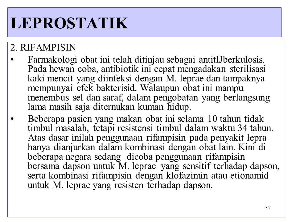 LEPROSTATIK 2. RIFAMPISIN