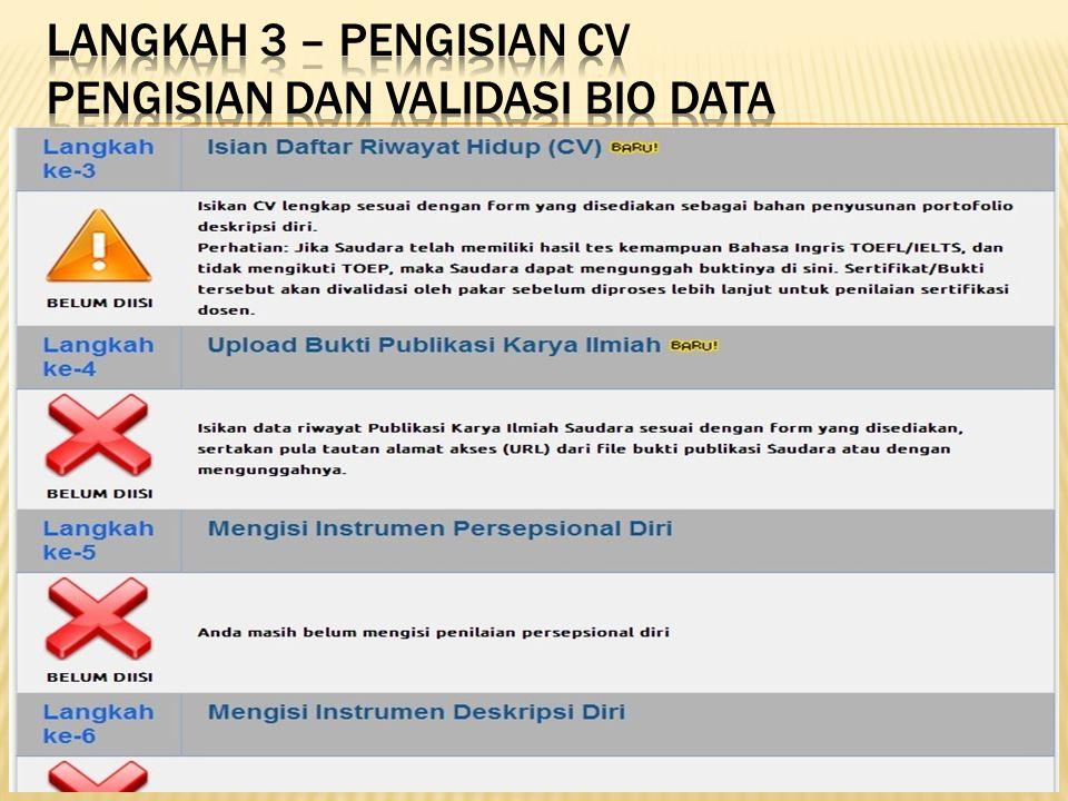 Langkah 3 – pengisian cv PENGISIAN DAN VALIDASI BIO DATA