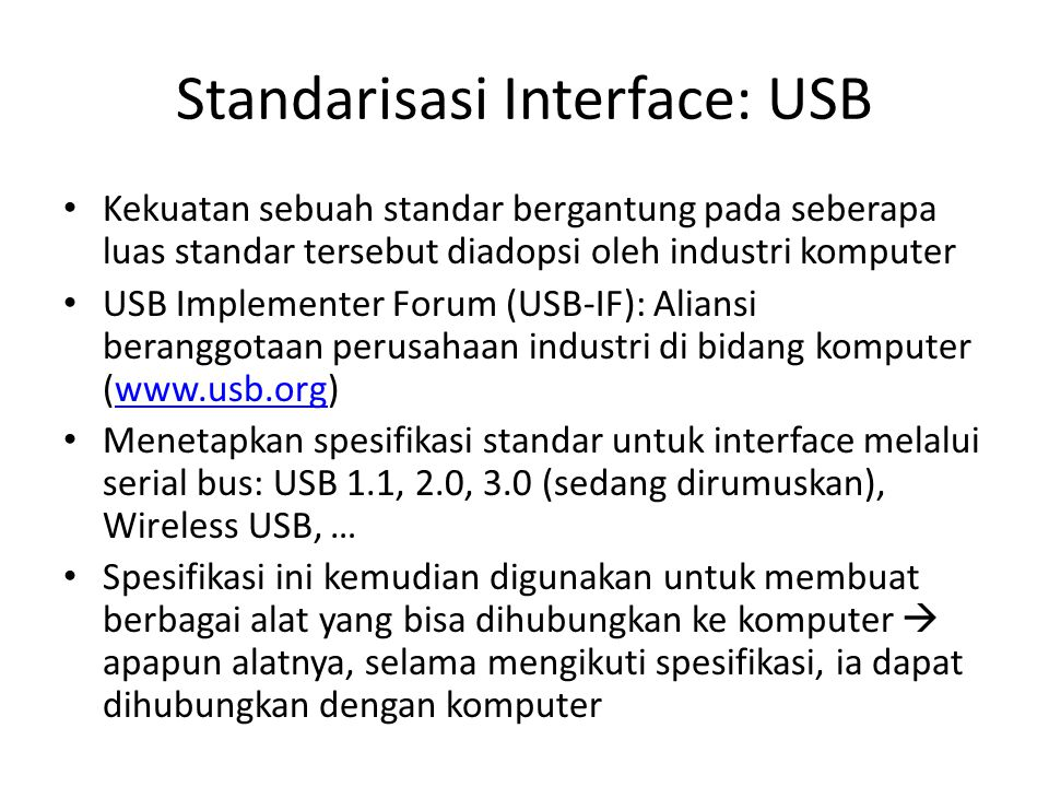 Standarisasi Interface: USB