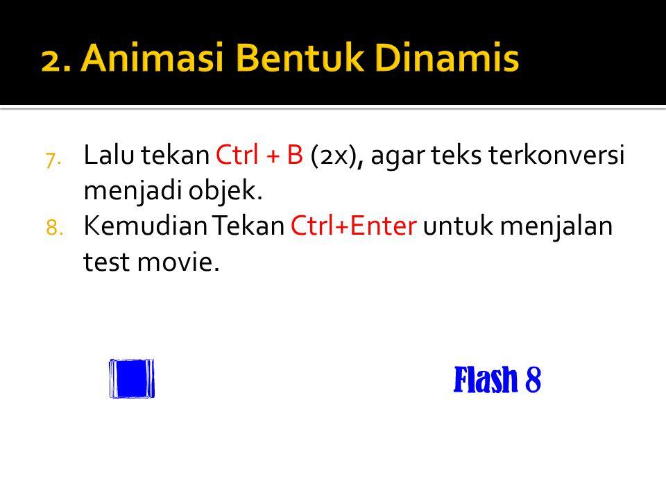 2. Animasi Bentuk Dinamis