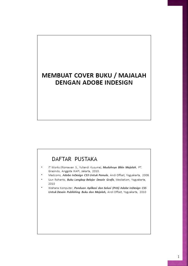 MEMBUAT COVER BUKU / MAJALAH
