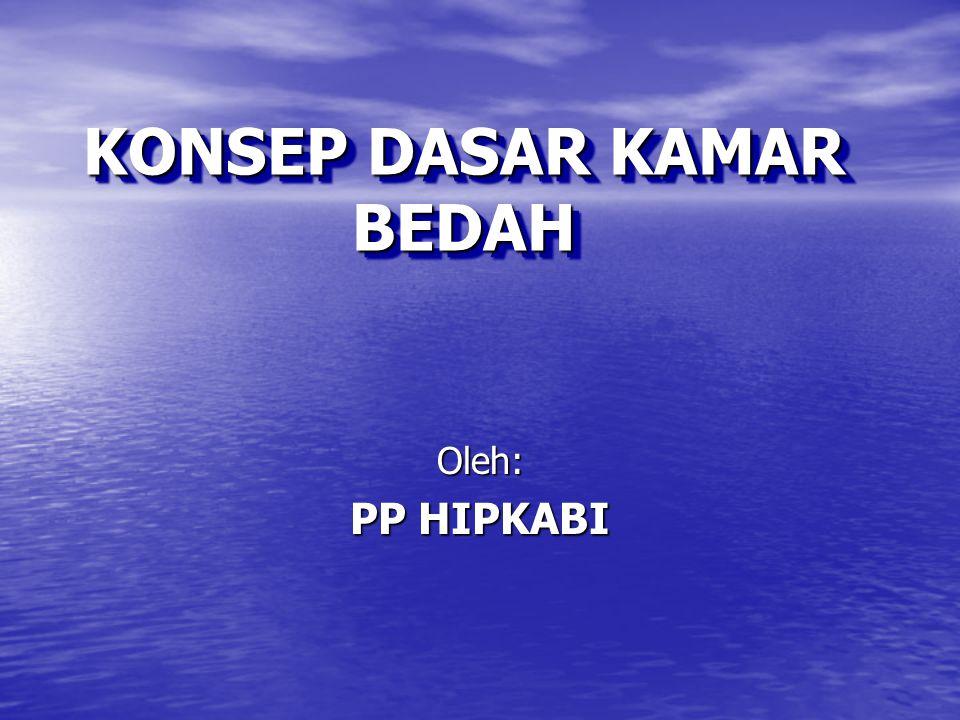 KONSEP DASAR KAMAR BEDAH