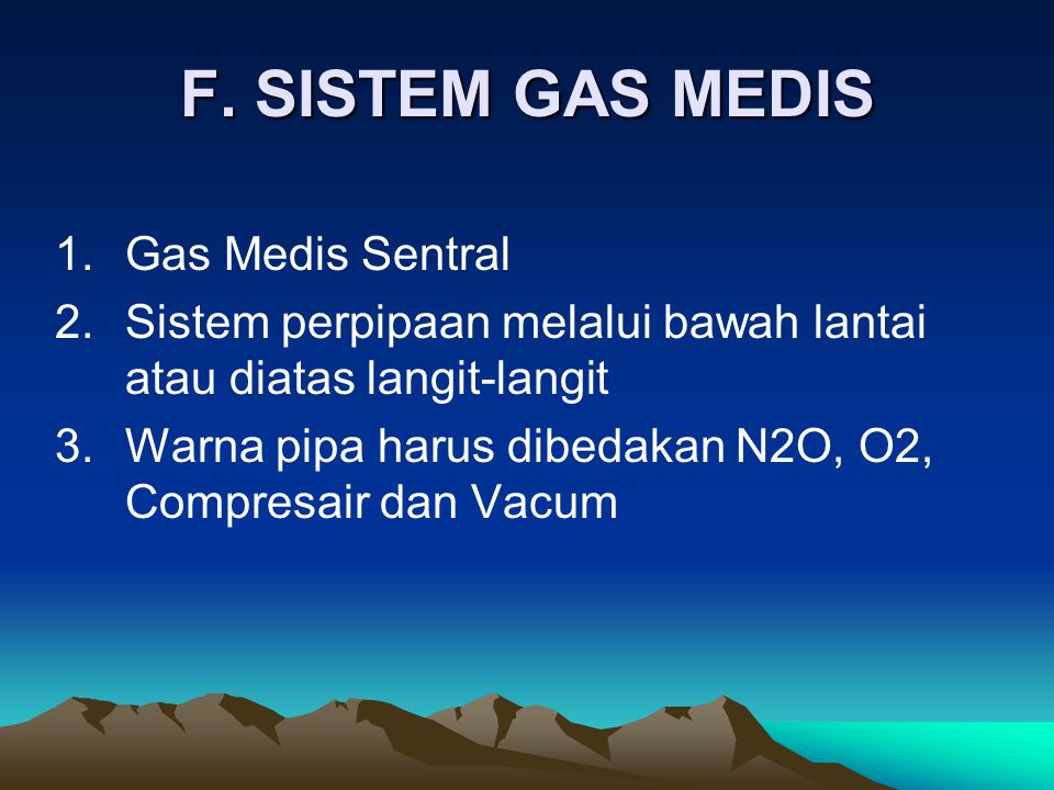 F. SISTEM GAS MEDIS 1. Gas Medis Sentral