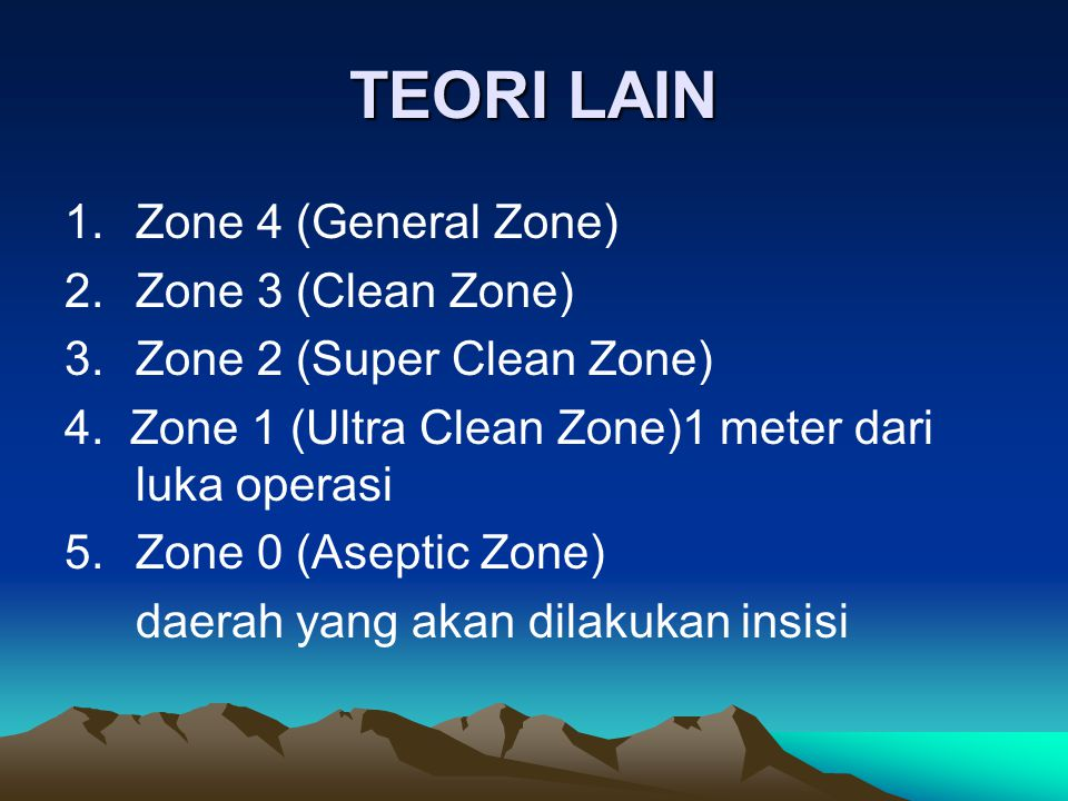 TEORI LAIN 1. Zone 4 (General Zone) 2. Zone 3 (Clean Zone)