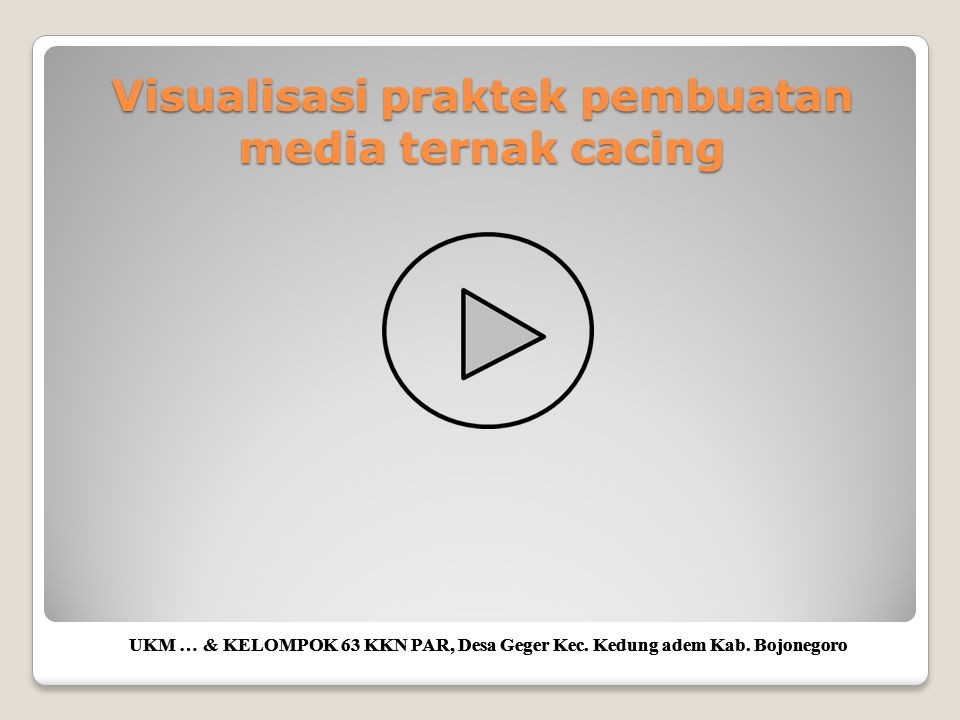 Visualisasi praktek pembuatan media ternak cacing