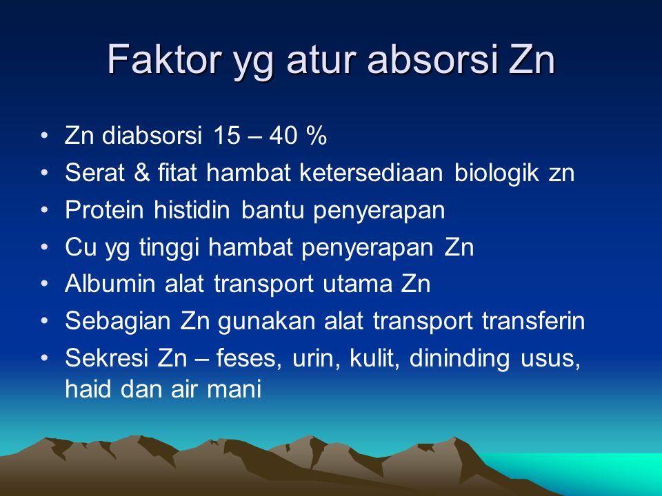 Faktor yg atur absorsi Zn