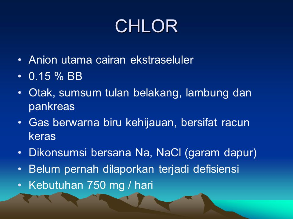 CHLOR Anion utama cairan ekstraseluler 0.15 % BB