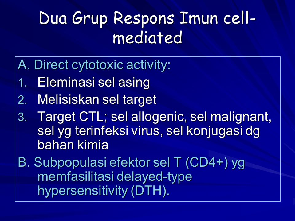 Dua Grup Respons Imun cell-mediated