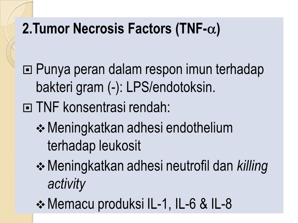 2.Tumor Necrosis Factors (TNF-a)