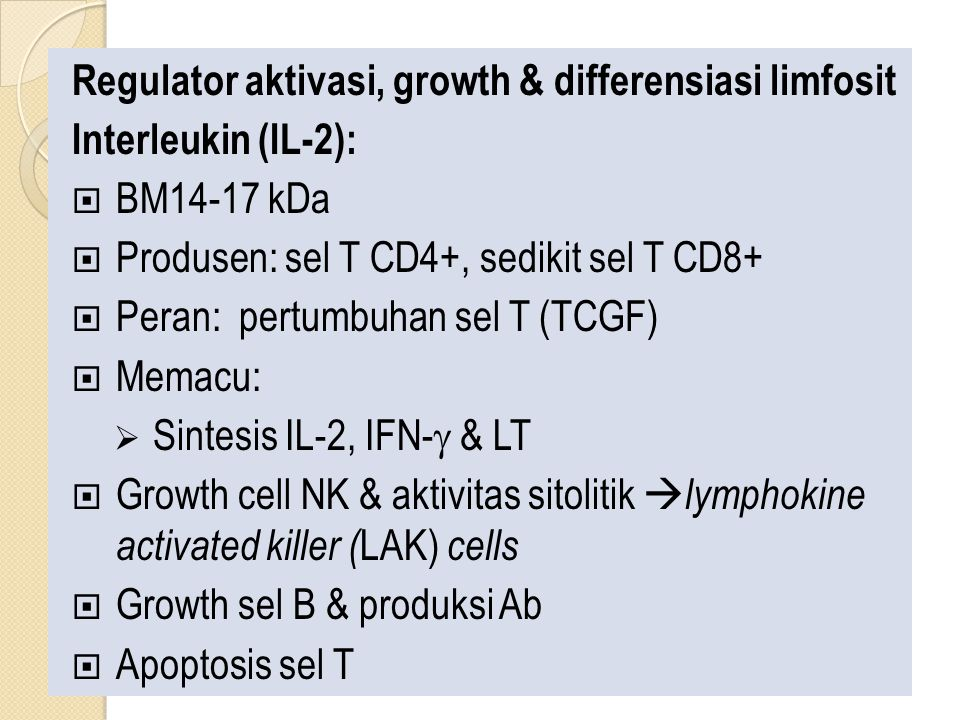 Regulator aktivasi, growth & differensiasi limfosit