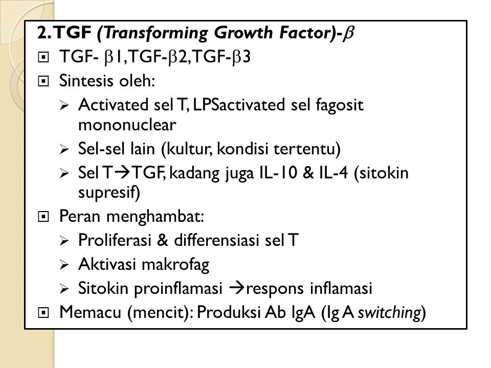 2. TGF (Transforming Growth Factor)-b