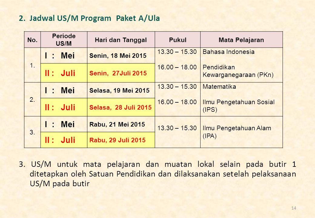 2. Jadwal US/M Program Paket A/Ula 3