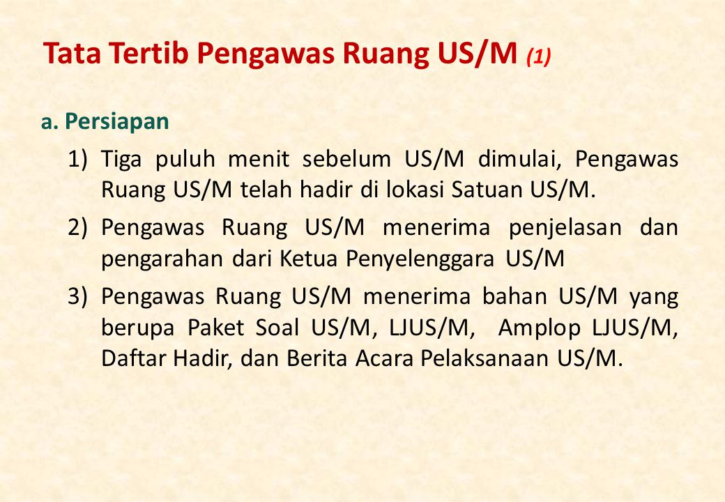 Tata Tertib Pengawas Ruang US/M (1)