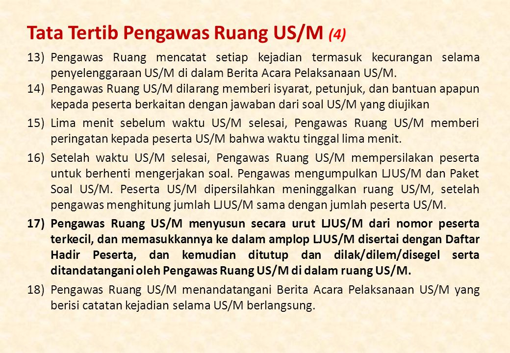 Tata Tertib Pengawas Ruang US/M (4)