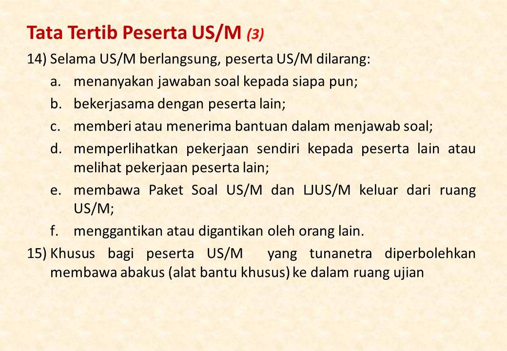 Tata Tertib Peserta US/M (3)