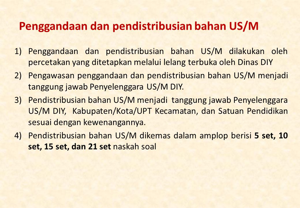 Penggandaan dan pendistribusian bahan US/M