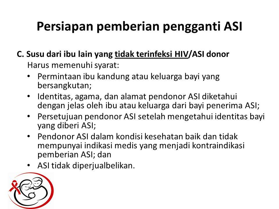 Persiapan pemberian pengganti ASI