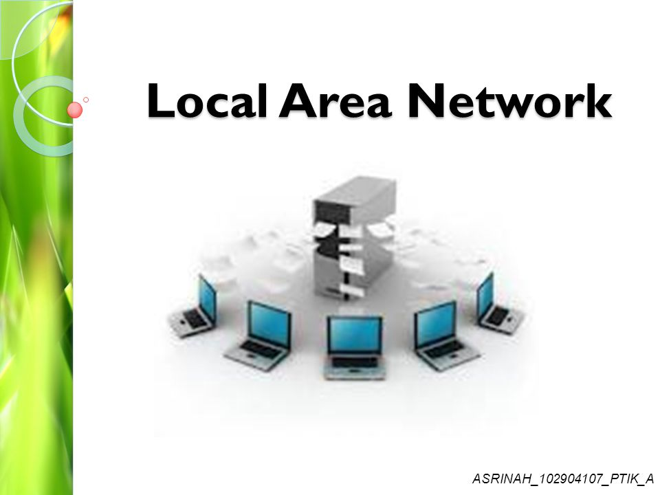 Local Area Network ASRINAH_ _PTIK_A