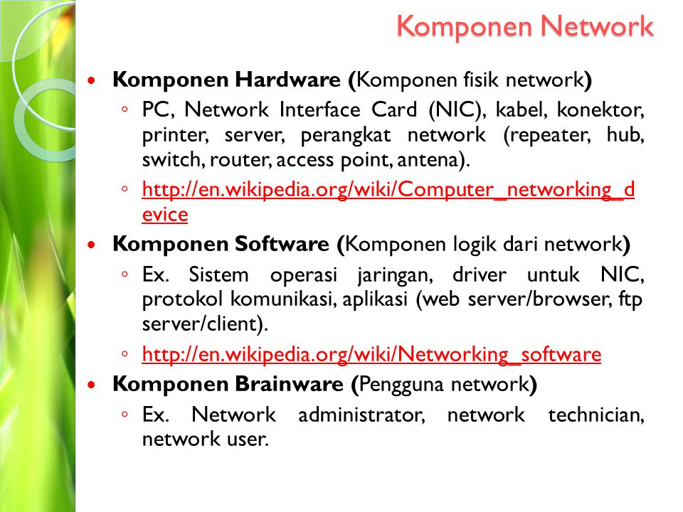 Komponen Network Komponen Hardware (Komponen fisik network)