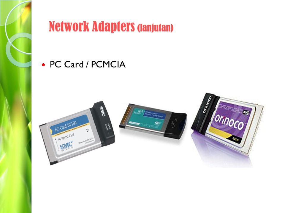 Network Adapters (lanjutan)