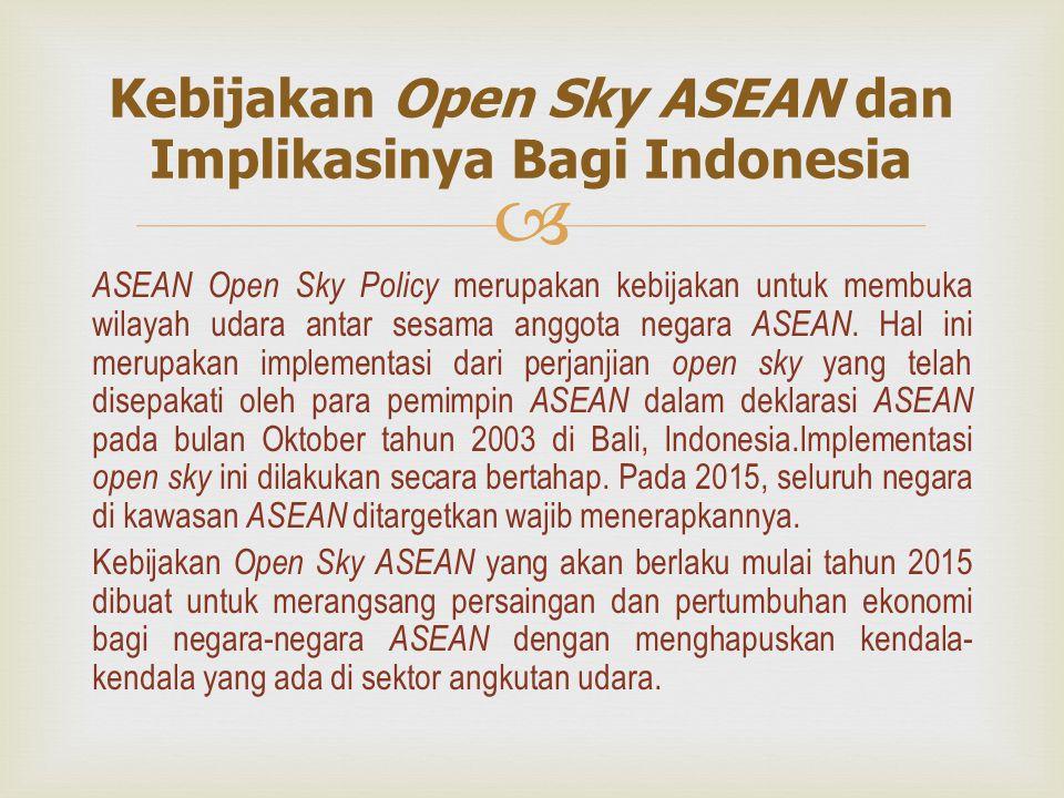Kebijakan Open Sky ASEAN dan Implikasinya Bagi Indonesia
