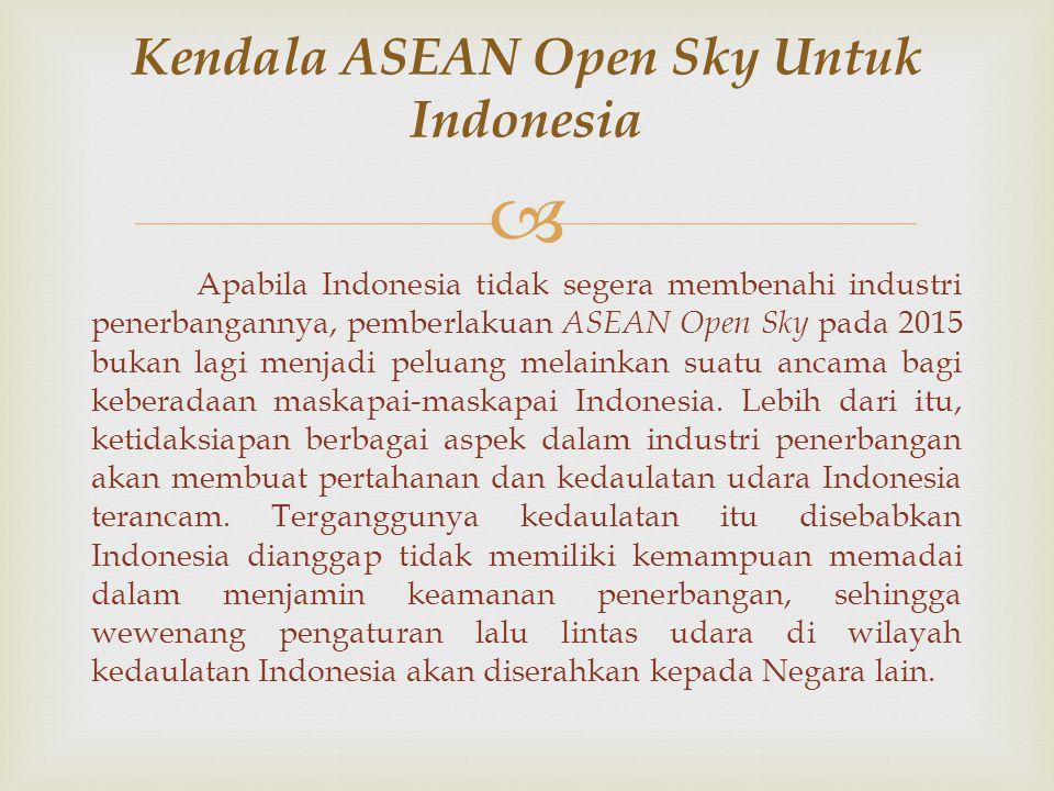 Kendala ASEAN Open Sky Untuk Indonesia