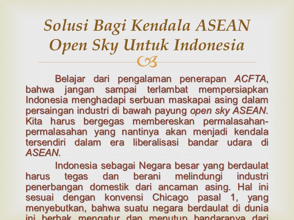 Solusi Bagi Kendala ASEAN Open Sky Untuk Indonesia