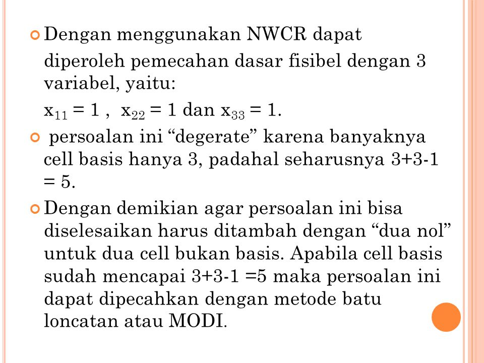 Dengan menggunakan NWCR dapat