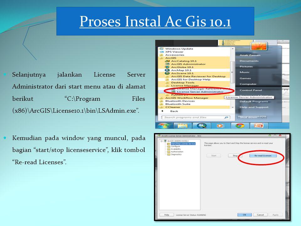 Proses Instal Ac Gis 10.1