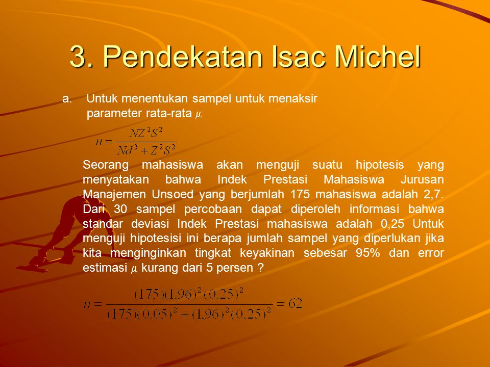 3. Pendekatan Isac Michel