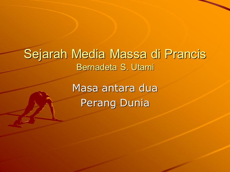 Sejarah Media Massa di Prancis Bernadeta S. Utami